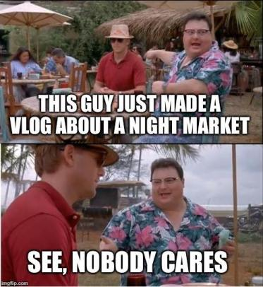This guy just made a vlog about a night market