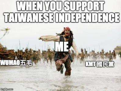 When you support Taiwanese independence