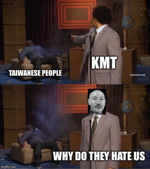 Taiwanese people, KMT, why do they hate us?
