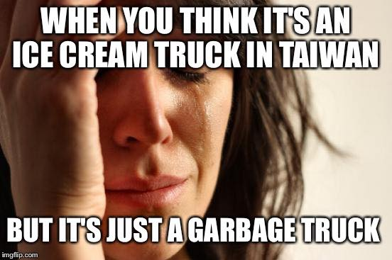 When you think it's an ice cream truck in Taiwan