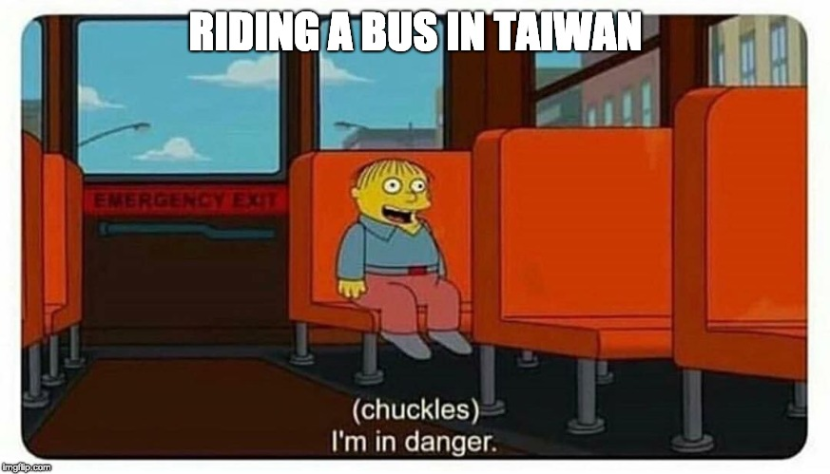 """Riding a bus in Taiwan """"I'm in danger"""""""