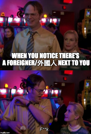 When you notice there's a foreigner next to you