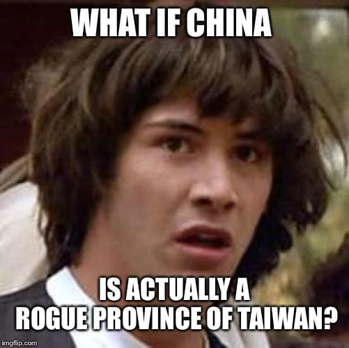 What if China is actually a rogue province of Taiwan?