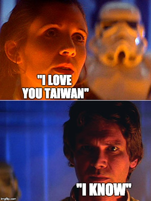 I love you Taiwan - I know