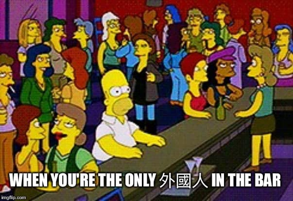 When you're the only foreigner in the bar