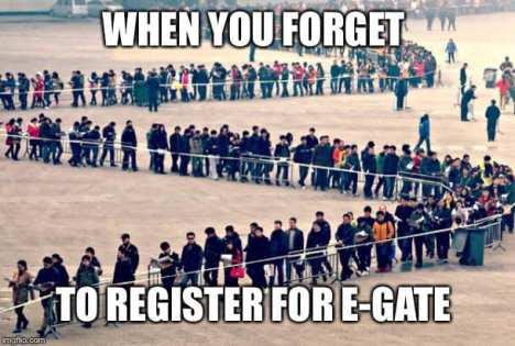 When you forget to register for E-Gate