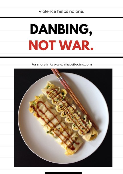 Make danbing not war