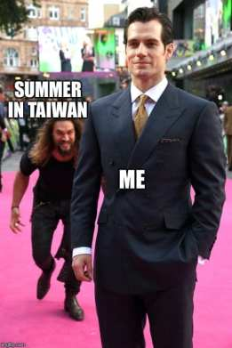 Summer in Taiwan be like