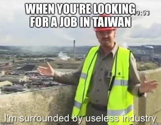 When you're job hunting in Taiwan