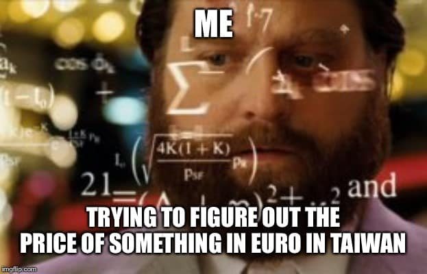 Trying to figure out Euros in Taiwan